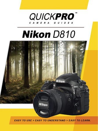 Nikon D810 Instructional DVD by QuickPro Camera ()