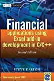 Financial Applications Using Excel Add-In Development in C/C++, Steve Dalton, 0470027975