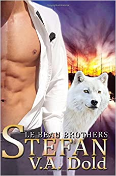 Stefan: Le Beau Brothers: New Orleans Billionaire Wolf Shifters with plus sized BBW for mates: Volume 3 (Le Beau Series)