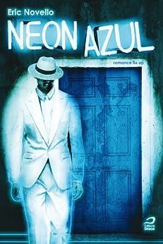 Neon Azul por [Novello, Eric]