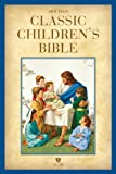 HCSB Holman Classic Children's Bible, , 1433603411