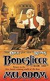 Boneslicer (Quest for the Trilogy #1)