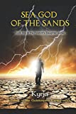 Sea God of the Sands: Book One of the Firebird's Daughter Series