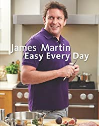James Martin Easy Everyday: The Essential Collection