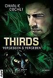 THIRDS - Vergessen & Vergeben (Thirds-Serie 2) (German Edition)