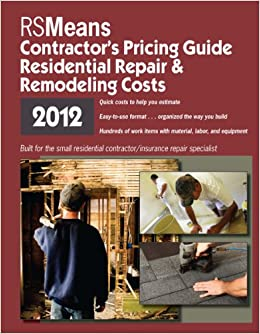Book RSMeans Residential Repair & Remodeling Costs: Contractor's Pricing Guide (Means Contractor's Pricing Guide: Residential & Remodeling Costs)