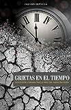 img - for Grietas en el tiempo (Spanish Edition) book / textbook / text book