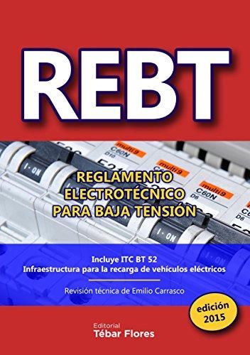 Descargar Libro Rebt: Reglamento ElectrotÉcnico Para Baja TensiÓn: EdiciÓn 2015 Emilio Carrasco SÁnchez