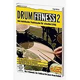 Drum Fitness 2. Dein individueller Trainingsplan für schnellen Erfolg
