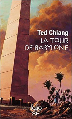 La tour de Babylone - Chiang Ted