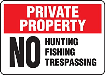 "Accuform Signs MATR978VP Plastic Safety Sign, Legend ""PRIVATE PROPERTY NO HUNTING FISHING TRESPASSING"", 7"" Length x 10"" Width x 0.055"" Thickness, Red/Black on White"