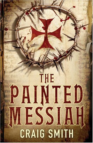 (PAINTED MESSIAH) BY SMITH, CRAIG[ AUTHOR ]Paperback 06-2008 (Smith System Book Truck)