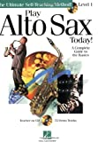 Play Alto Sax Today!, , 063402891X