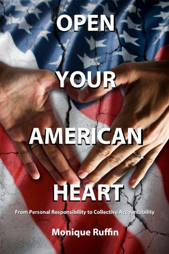 Open Your American Heart: From Personal Responsibility to Collective Accountability