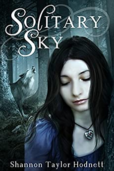 Solitary Sky (Solitary Sky Series Book 1) by [Taylor Hodnett, Shannon]