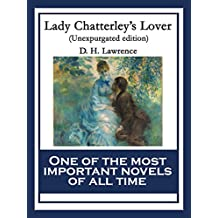 Lady Chatterley's Lover: Unexpurgated edition