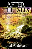 after the falls: the sequel and companion to ribbon falls