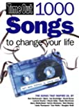 1000 Songs to Change Your Life (Time Out Guides)