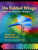 On Folded Wings, Michael Weinstein, 1879384795