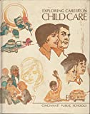 img - for Exploring Careers in Child Care. (McKnight Home Economics Career Program) book / textbook / text book