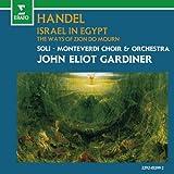 Handel: Israel in Egypt/Ways of Zion do Mourn
