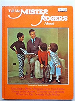 Tell me Mister Rogers about learning to read, sleeping away