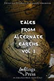 Tales From Alternate Earths 2: Eleven new broadcasts from parallel dimensions
