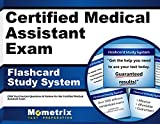 Certified Medical Assistant Exam Flashcard Study System: CMA Test Practice Questions & Review for the Certified Medical Assistant Exam (Cards)