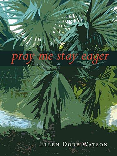 pray me stay eager by Alice James Books
