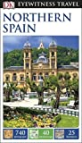 DK Eyewitness Travel Guide Northern Spain (Eyewitness Travel Guides)