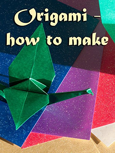 Origami - How to Make