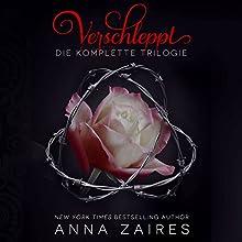 Verschleppt: Die komplette Trilogie Hörbuch von Anna Zaires, Dima Zales Gesprochen von: Nina Schoene, Gunnar Haberland