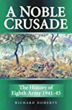 A Noble Crusade, Richard Doherty, 1862274797