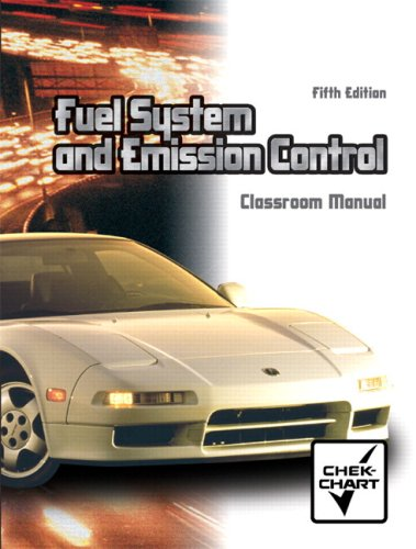 Automotive Fuel Systems and Emission Controls Package (5th Edition)