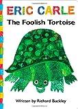 The Foolish Tortoise, Richard Buckley, 1442489901
