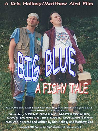 Big Blue a Fishy Tale