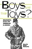 Boys and Their Toys, , 0415929334