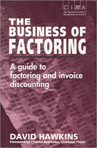 Buy Business of Factoring: A Guide to Factoring and Invoice