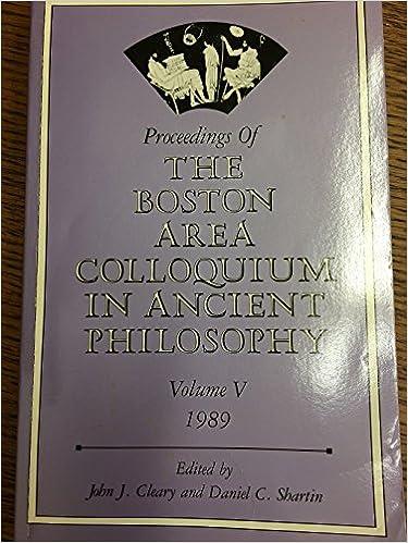 Proceedings of the Boston Area Colloquium in Ancient Philosophy (Volume 5)