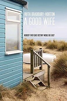 A Good Wife by [Bradbury-Horton, Ruth]
