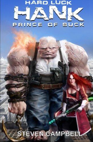 Hard Luck Hank: Prince of Suck (Volume 3)