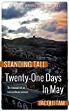 Twenty-One Days in May: Standing Tall, Book Two