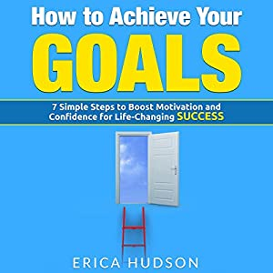 How to Achieve Your Goals Audiobook