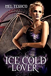Ice Cold Lover (Winged & Dangerous Book 2)