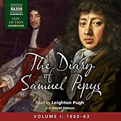 The Diary of Samuel Pepys: Volume I: 1660 - 1663