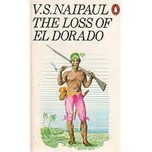 The Loss of El Dorado: A History
