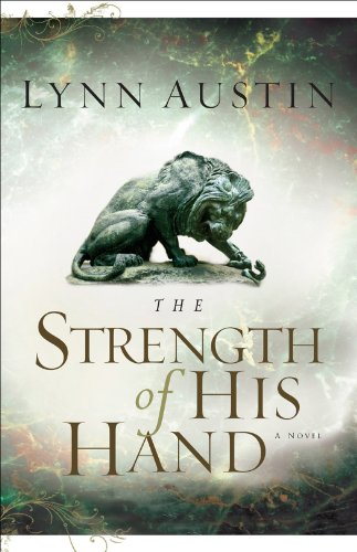The Strength of His Hand (Chronicles of the Kings Book #3)