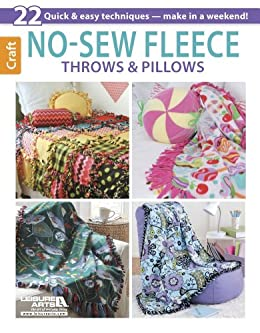 No-Sew Fleece Throws and Pillows by [Arts, Leisure]