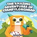 The Amazing Adventures of StampyLonghead: A Novel Based on Minecraft Audiobook by  Innovate Media Narrated by Jonathan Stoney