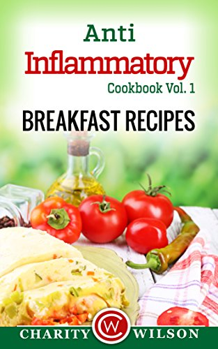 ANTI INFLAMMATORY DIET Breakfast Anti Inflammatory Cookbook ebook